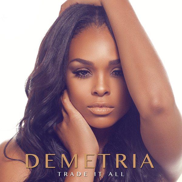 Demetria McKinney Trade It All Single Cover