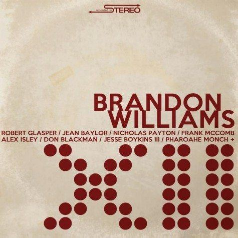 Brandon Williams XII