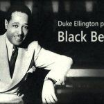 "#JAM(Jazz Appreciation Month): Duke Ellington – ""Black Beauty"""
