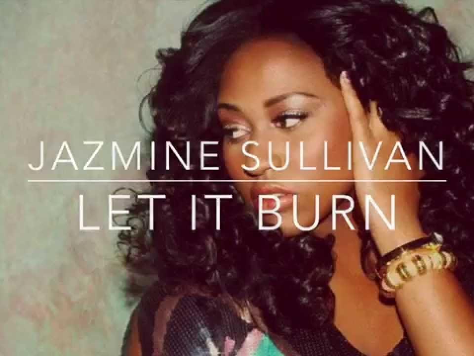 jazmine-sullivan-let-it-burn