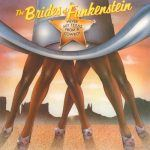 "#GetGrown: The Brides of Funkenstein – ""Never Buy Texas From A Cowboy"""