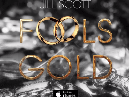 Listen-to-Jill-Scotts-Latest-Single-Fools-Gold-e1430765406692-690x400