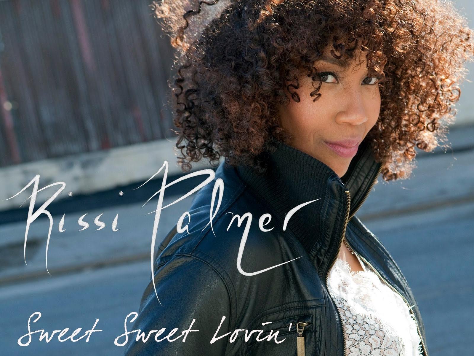 Rissi Palmer Sweet Sweet Lovin' Single
