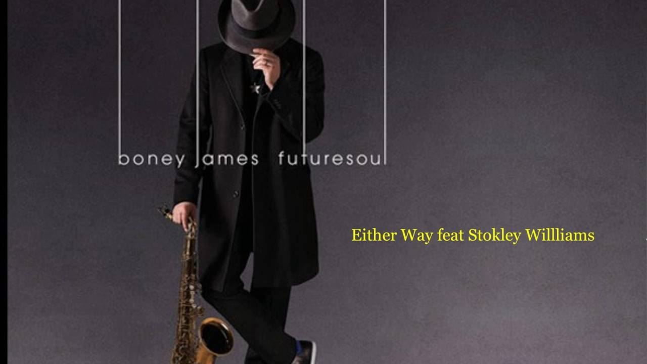 boney-james-stokley-either-way