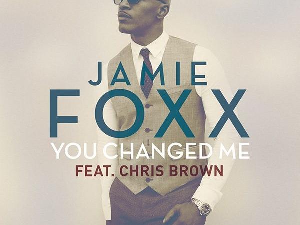 Jamie Foxx You Changed Me Single