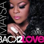 "New Music: Maysa Feat Phil Perry: ""Last Chance For Love"""