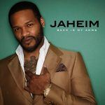 "New Music: Jaheim: ""Back In My Arms"""