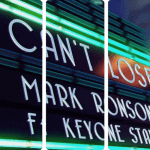 "New Music: Mark Ronson Feat Keyone Starr: ""I Can't Lose"""