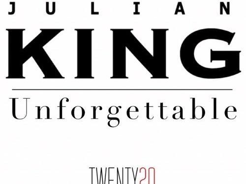 Julian King Unforgettable Single Cover