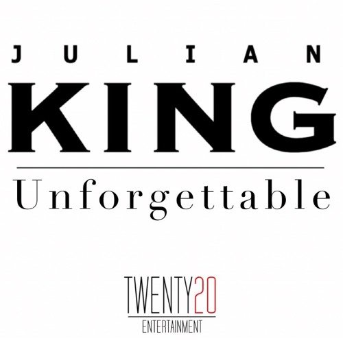 Julian King Unforgettable Single Cover