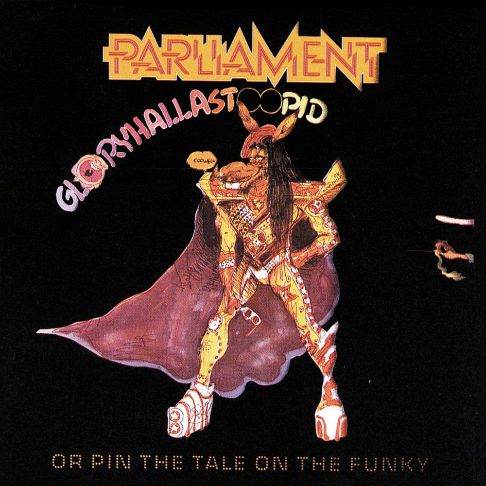 Parliament Gloryhallastoopid LP Cover