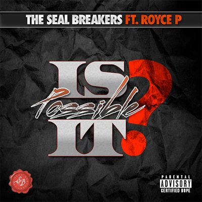The Seal Breakers Is It Possible Single