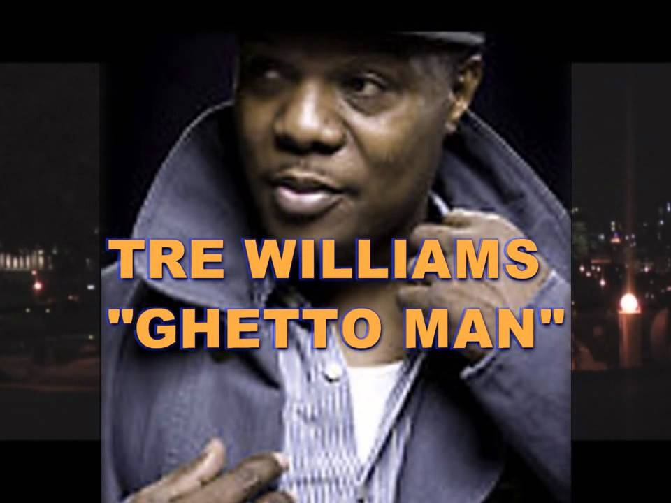Tre Williams Ghettoman