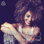 "#OfficialMusicVideo: Andy Allo – ""Tongue Tied"""