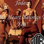 "#JodeciFridays: ""My Heart Belongs To You"""