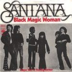 "Birthdays: Carlos Santana: ""Black Magic Woman/Oye Como Va"""