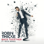 "#Visuals: Robin Thicke: ""Back Together"" Feat. Nicki Minaj"