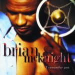 "Inside The Album Podcast #3: Brian McKnight – ""I Remember You"""