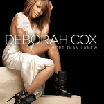 "#NewMusic: Deborah Cox: ""More Than I Knew"""