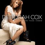 "#NewMusic: Deborah Cox: ""More Than I Knew"""