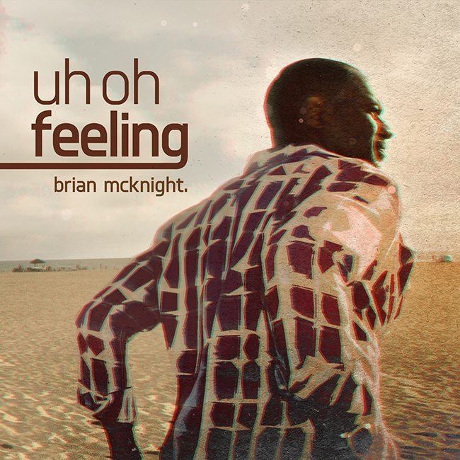 Brian McKnight Uh Oh Feeling Cover