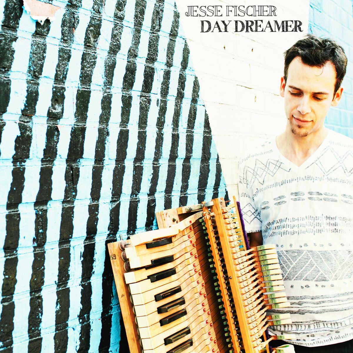 Jesse Fischer Day Dreamer Cover