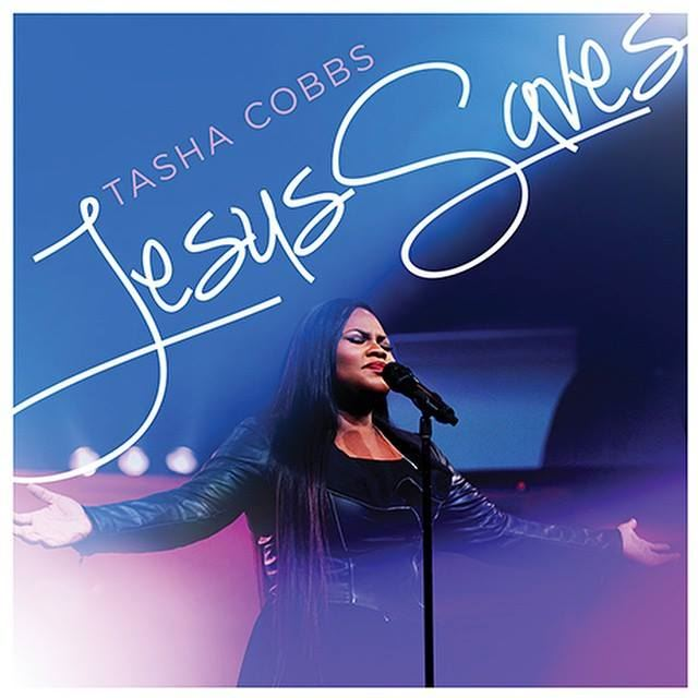 Tasha Cobbs Jesus Saves Cover
