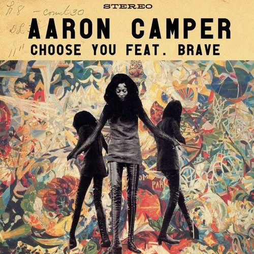 Aaron Camper Choose You