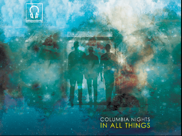 Columbia Nights In All Things Cover