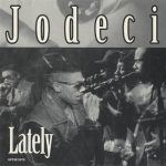 "#JodeciFridays: ""Lately"""