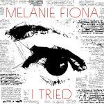 "#NewMusic #Visuals: Melanie Fiona: ""I Tried"""