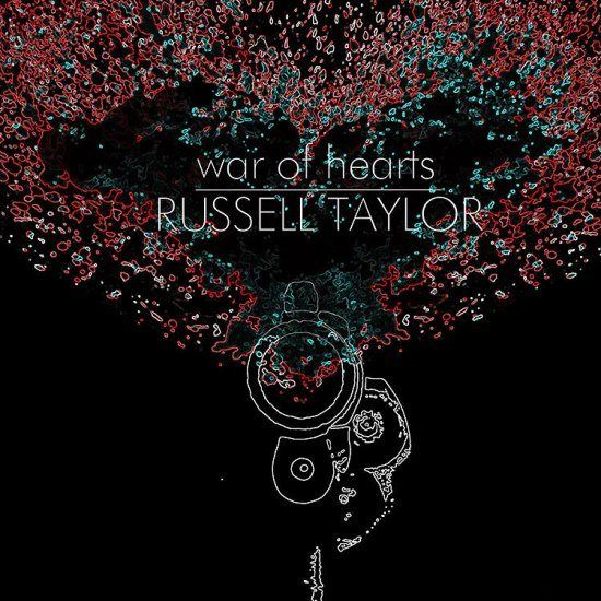 Russell Taylor War Of Hearts Album Cover