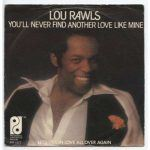 "#Birthdays: Lou Rawls: ""You'll Never Find Another Love Like Mine"""