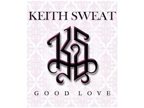 Keith Sweat Good Love Single