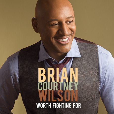 Brian Courtney Wilson Worth Fighting For LP