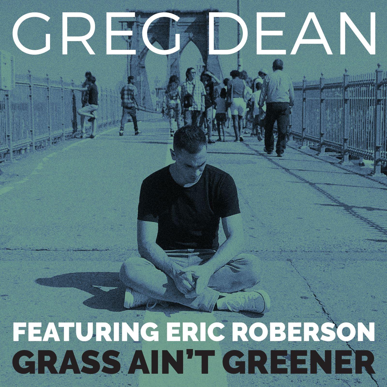 Greg Dean Grass Ain't Greener