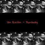 "#NewMusic: Ian Gordon – ""Runaway"""