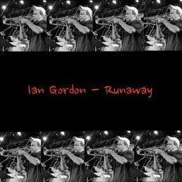 Ian Gordon Runaway Single