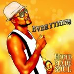 "#NewVisuals: Homemadesoul – ""Everything"""