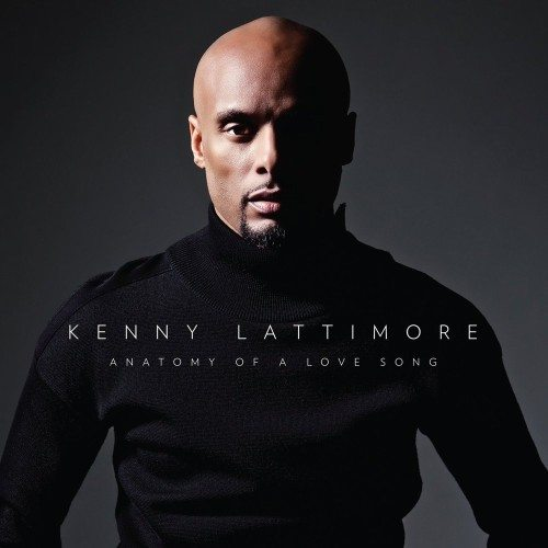 Kenny Lattimore Anatomy Of A Love Song Album Cover
