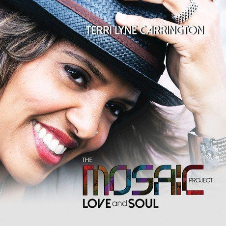Terri Lyne Carrington The Mosaic Project