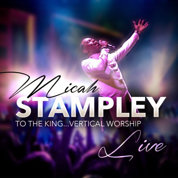 Micah Stampley Vertical Worship Live Album Cover