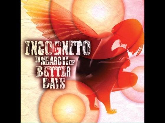 Incognito In Search Of Better Days Album Cover