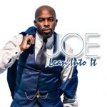 "Now Playing/Visuals: Joe: ""Lean Into It"""