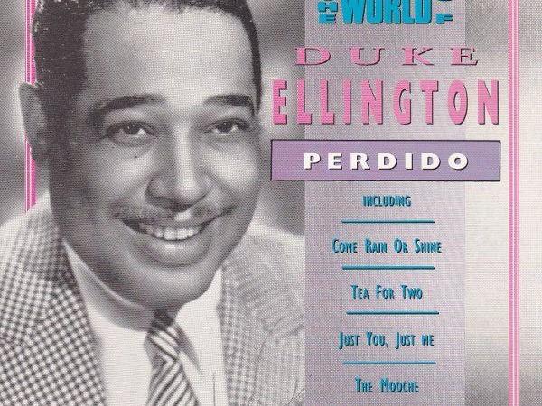 Duke Ellington Perdido
