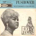 "Song of the Day: Etta James ""Pushover"""