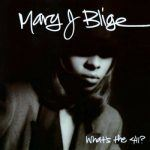 "#GetGrown: Mary J. Blige – ""My Love"""
