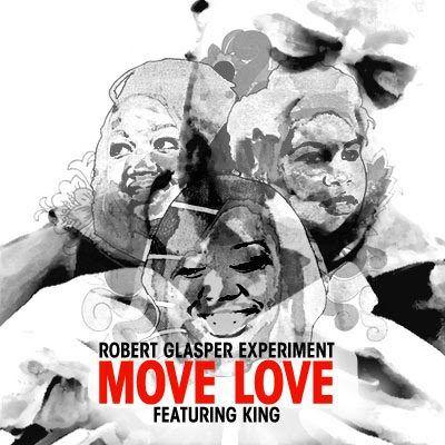 Robert Glasper feat. King