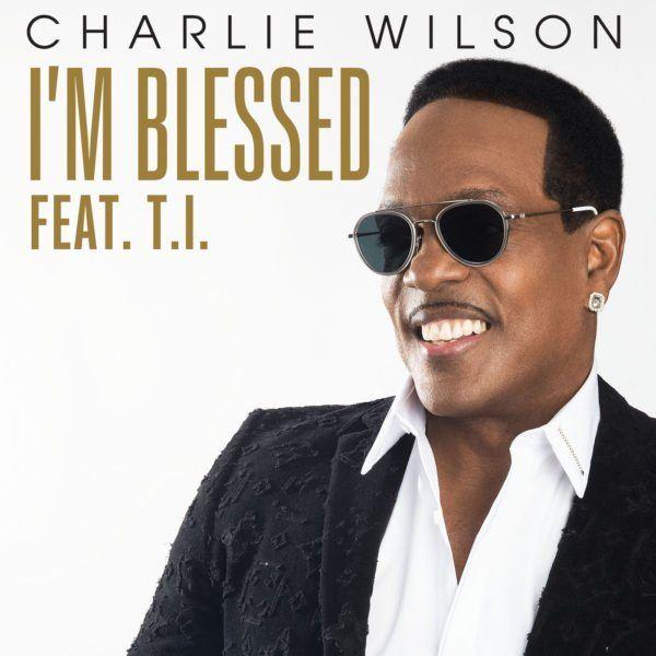 Charlie_Wilson_I'm_Blessed