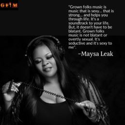 Maysa Leak - What is your definition of Grown Folks Music?